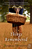 Things Remembered: A Novel
