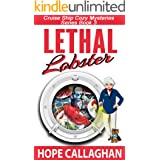 Lethal Lobster: A Cruise Ship Cozy Mystery (Millie's Cruise Ship Mysteries Book 3)