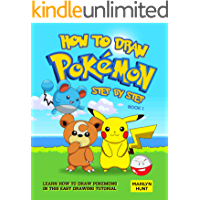 How to Draw Pokemon Step by Step Book 1: Learn How to Draw Pokemon In This Easy Drawing Tutorial