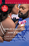 Love in New York & Cherish My Heart: A 2-In-1 Collection (House of Thorn Book 3)