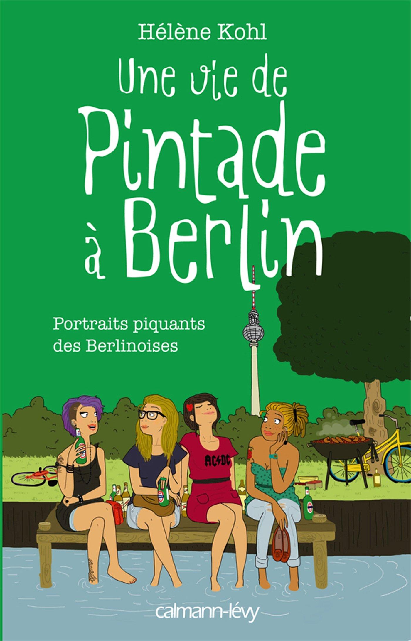 Amazon.fr - Une vie de pintade à Berlin - Hélène Kohl, Sanaa Kassou - Livres