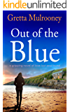 OUT OF THE BLUE a gripping novel of love lost and found (English Edition)