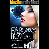 Far Away From Earth : Rumian Galaxy Book 1