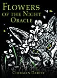 Flowers of the Night Oracle: 44 Full Colour Cards & 96 page Guidebook