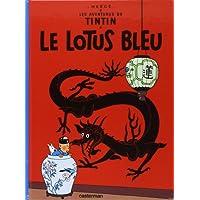 Les Aventures de Tintin 05: Le lotus bleu (Französische Originalausgabe)