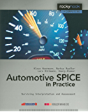 Automotive SPICE in Practice: Surviving Implementation and Assessment (Rockynook Computing)