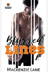 Blurred Lines (An FU Novel) Kindle Edition