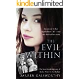 The Evil Within: Murdered by her stepbrother – the crime that shocked a nation. The heartbreaking story of Becky Watts by her