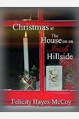 Christmas at the House on an Irish Hillside Kindle Edition