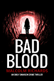 Bad Blood (Emily Swanson Crime Thriller Series Book 4)