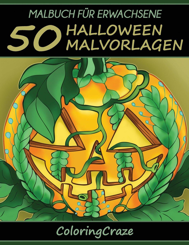 Malbuch für Erwachsene: 50 Halloween-Malvorlagen, Aus der Malbücher ...