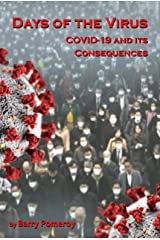 Days of the Virus: COVID-19 and its Consequences Kindle Edition