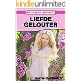 Liefde Gelouter (Heideroos Romanse) (Afrikaans Edition)