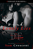 Dark Lonely Lies (The Denton Family Legacy Book 6)