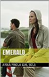EMERALD: La studentessa americana