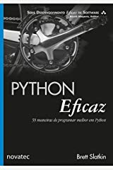 Python Eficaz: 59 maneiras de programar melhor em Python (Portuguese Edition) Kindle Edition