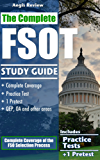 The Complete FSOT Study Guide: Practice Tests and Test Preparation Guide for the Written Exam and Oral Assessment (English Edition)