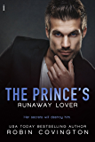 The Prince's Runaway Lover (Men of the Zodiac Book 7)