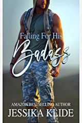 Falling For His Badass Kindle Edition
