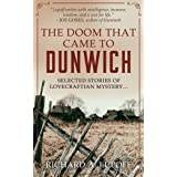 The Doom That Came to Dunwich: Weird mysteries of the Cthulhu Mythos