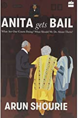 Anita Gets Bail: What Are Our Courts Doing? What Should We Do About Them? Hardcover