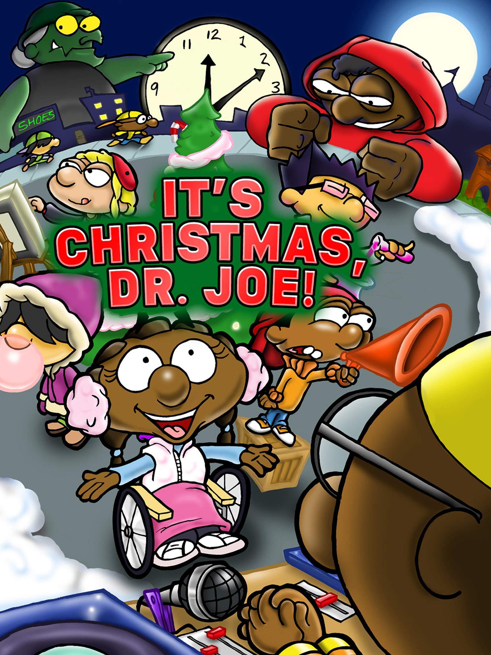 It's Christmas, Dr. Joe!