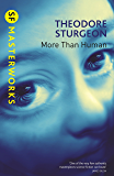 More Than Human (S.F. MASTERWORKS) (English Edition)