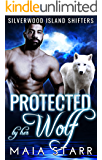 Protected By Her Wolf (Silverwood Island Shifters Book 1)