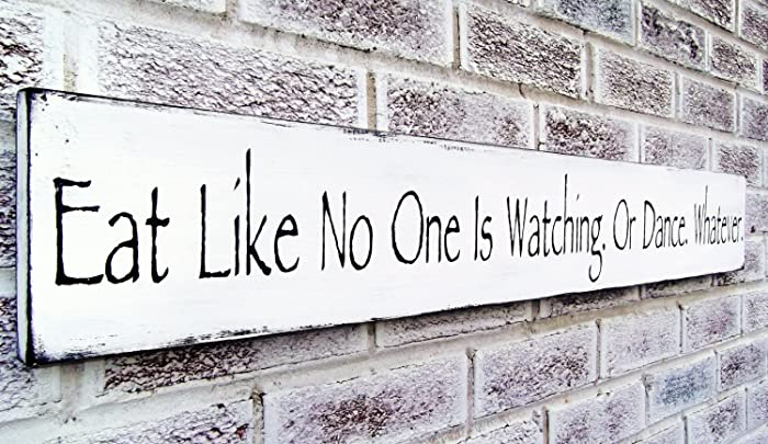 eat kitchen signs funny kitchen art eat like no one is watching or dance - Funny Kitchen Signs