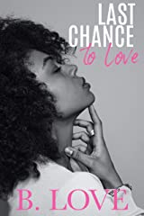 Last Chance To Love Kindle Edition