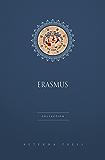 Erasmus Collection [8 Books]