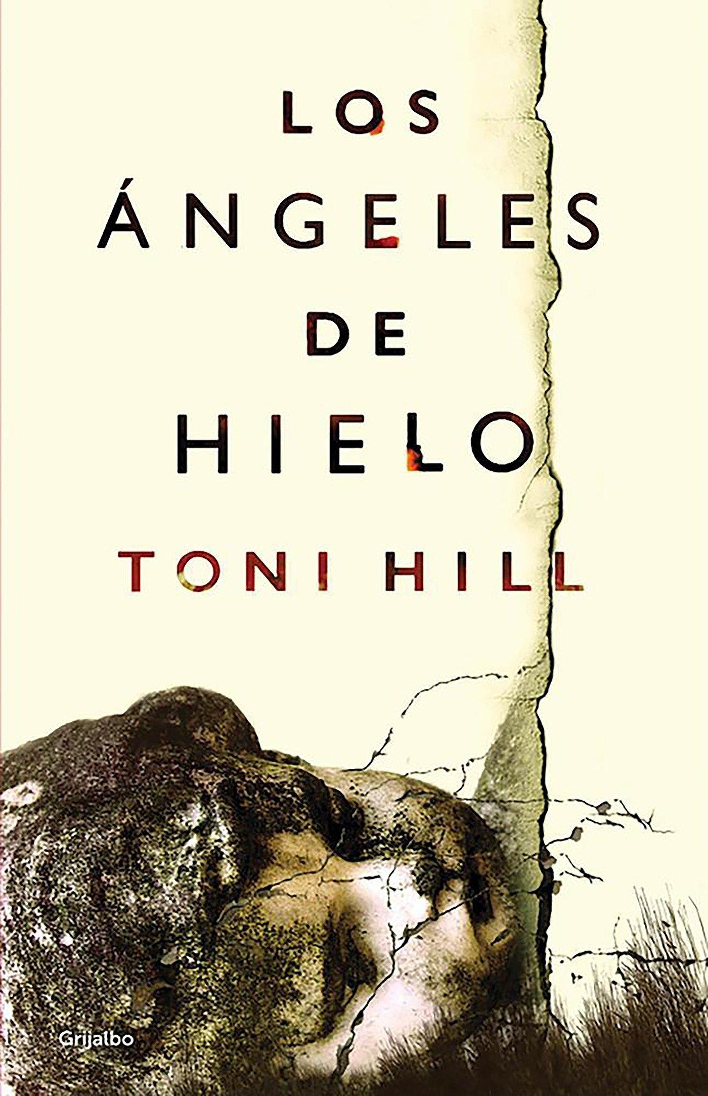 Los ángeles de hielo (Novela de intriga): Amazon.es: Toni Hill: Libros