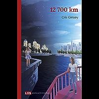 12 700 km (Erótica | Romántica nº 6) (Spanish Edition) book cover