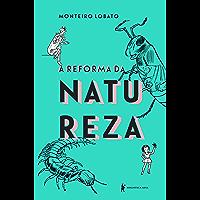 A reforma da natureza – Edição de luxo