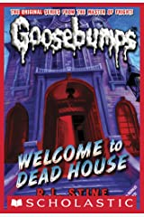 Welcome to Dead House (Classic Goosebumps #13) Kindle Edition