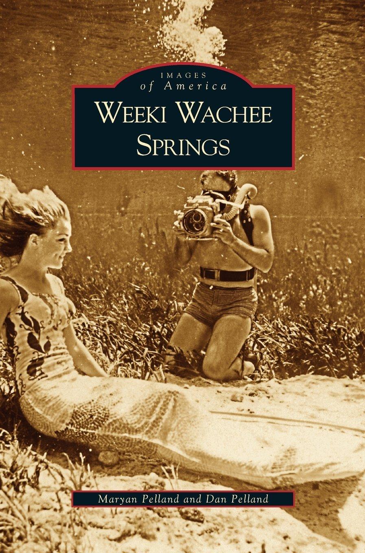 Download Weeki Wachee Springs ebook