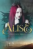 Alise (Tales from Darjee Book 2)