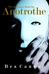 Anotrothe (The Successors Book 1) Kindle Edition