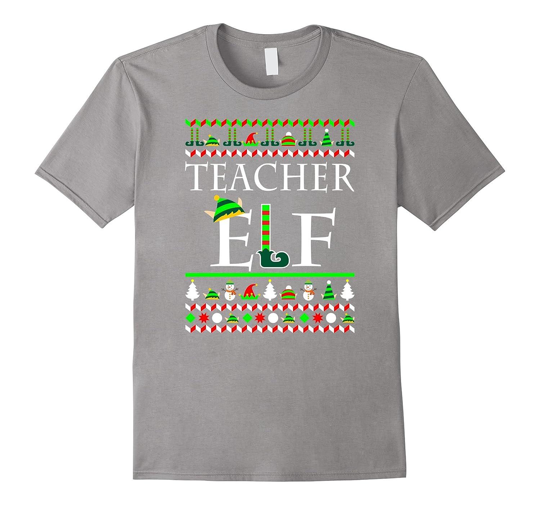 Teacher Elf Shirt - Christmas Gifts For Teacher-BN