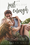 Just Close Enough (Alabama Secrets Series Book 2)