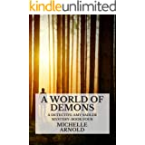 A World of Demons: A Detective Amy Sadler Mystery: Book Four