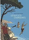 Les Reflets changeants - tome 0 - Les Reflets changeants