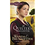 The Quilter's Daughter (Daughters of Lancaster County Book 2)