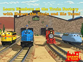 Learn Numbers at the Train Factory with Shawn the Train and His Team!