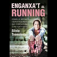 Enganxa't al running: Consells, motivació i alimentació per a dones que corren (o volen començar a fer-ho) (NO FICCIÓ COLUMNA)