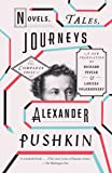 Novels, Tales, Journeys: The Complete Prose of Alexander Pushkin (Vintage Classics)