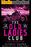 Old Ladies Club: Rage Ryders MC