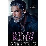 Ruthless King: A Dark Mafia Romance (Dark Syndicate Book 6)