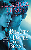 Beauty Dates the Beast (Midnight Liaisons Book 1)