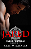 Jared (Kings of Guardian Book 5)
